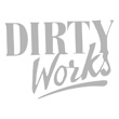 Dirty-Works